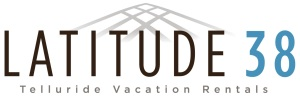 Latitude 38 Vacation Rentals Telluride - 877-450-8838