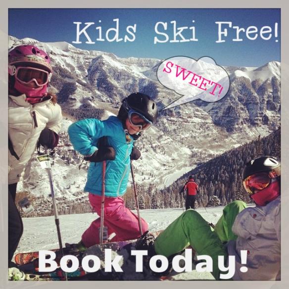Telluride Ski Vacation- Kids Ski Free