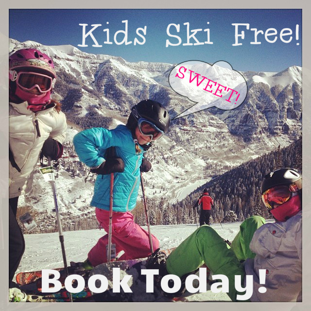 Telluride Ski Vacation- Kids Ski Free